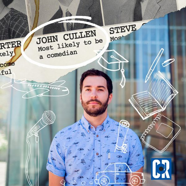 John Cullen first album, Most Likely to Be a Comedian